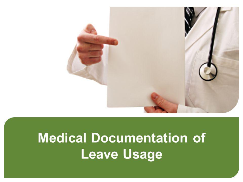 Medical Documentation of Leave Usage