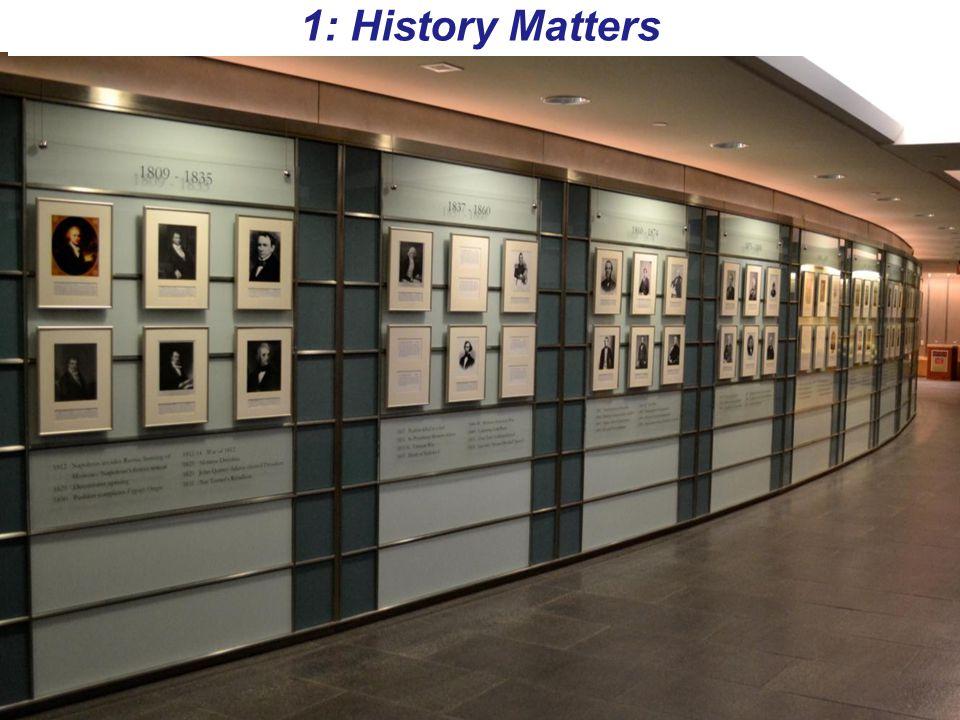 5 1: History Matters