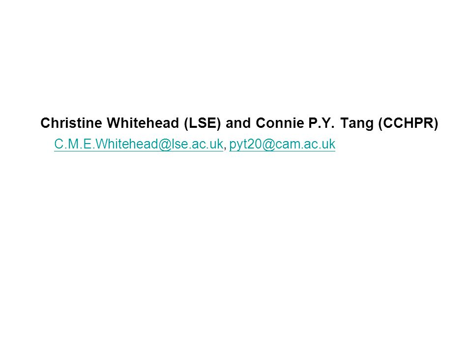Christine Whitehead (LSE) and Connie P.Y.