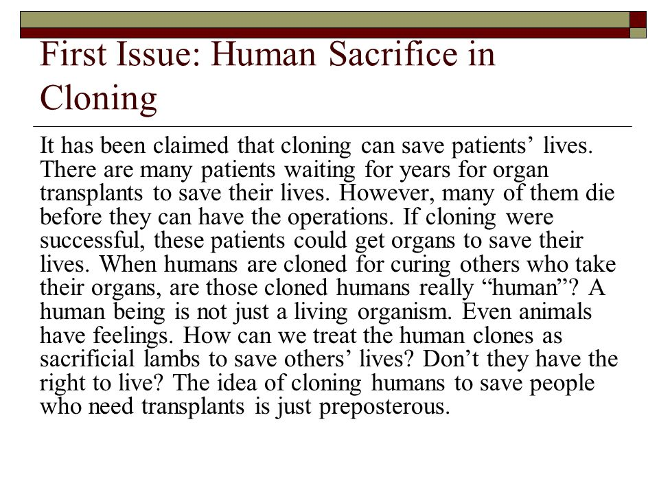 writing the inductive essay going from examples to conclusions  first issue human sacrifice in cloning it has been claimed that cloning can save patients