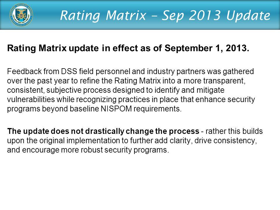 Rating Matrix – Sep 2013 Update Rating Matrix update in effect as of September 1, 2013.