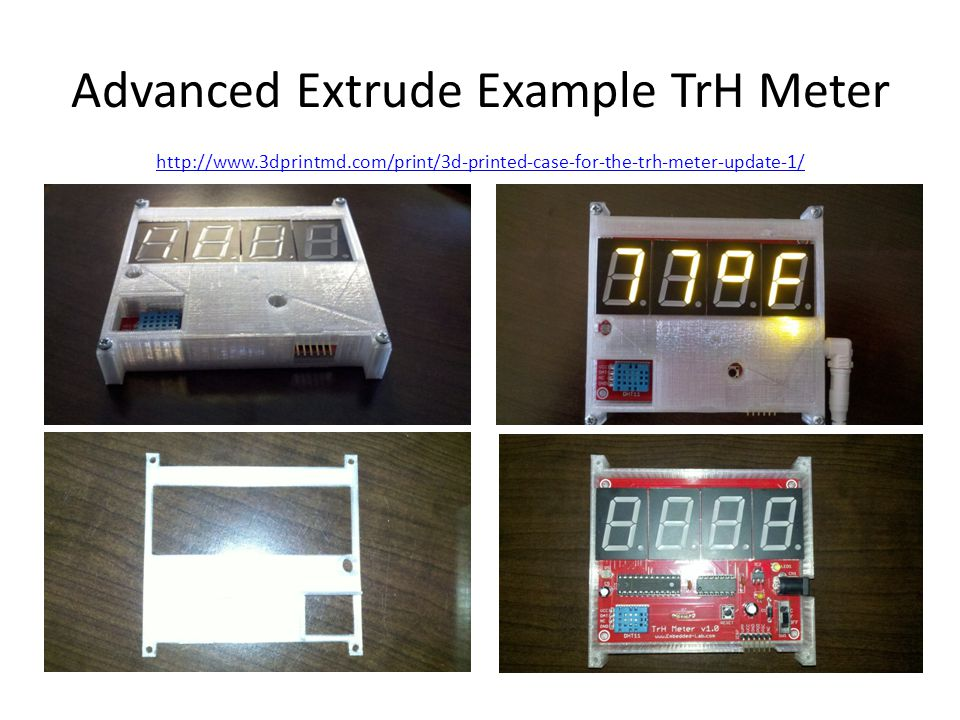 Advanced Extrude Example TrH Meter http://www.3dprintmd.com/print/3d-printed-case-for-the-trh-meter-update-1/