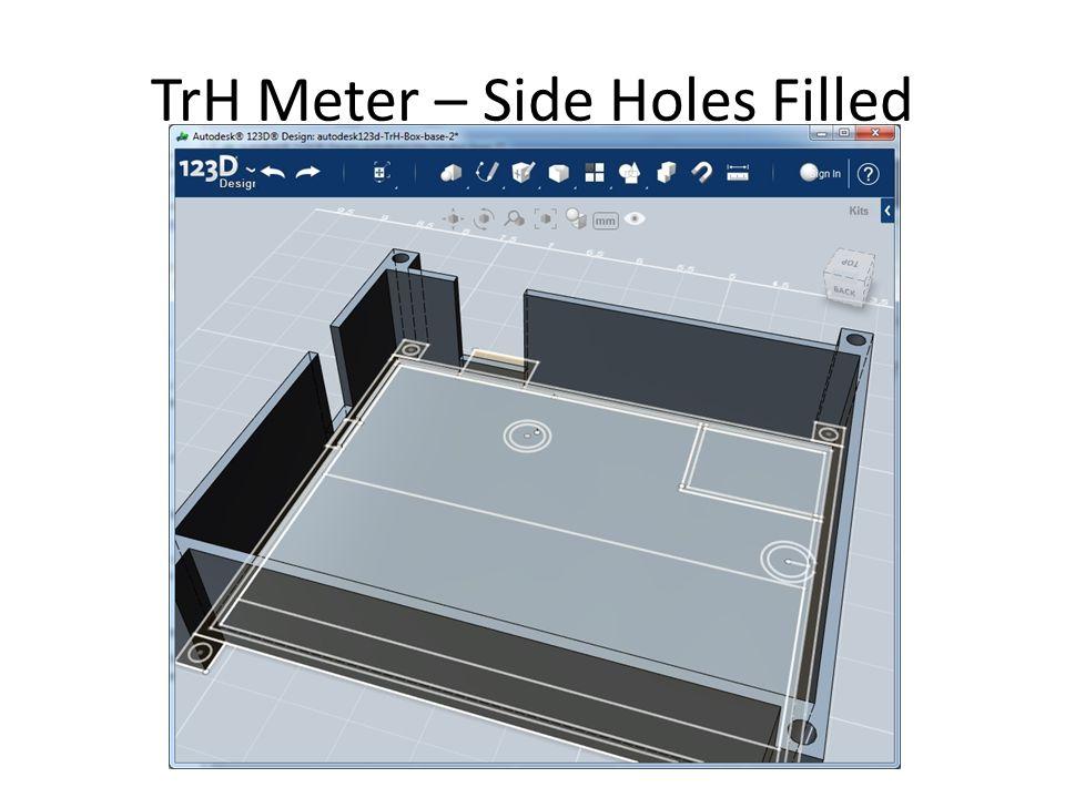 TrH Meter – Side Holes Filled