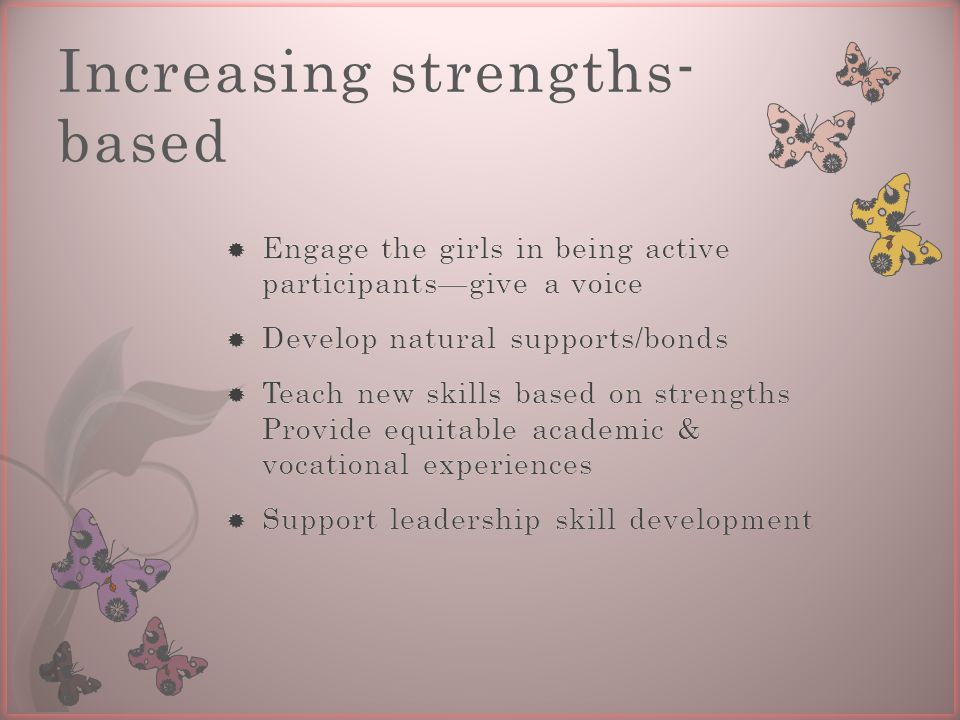 Increasing strengths- based