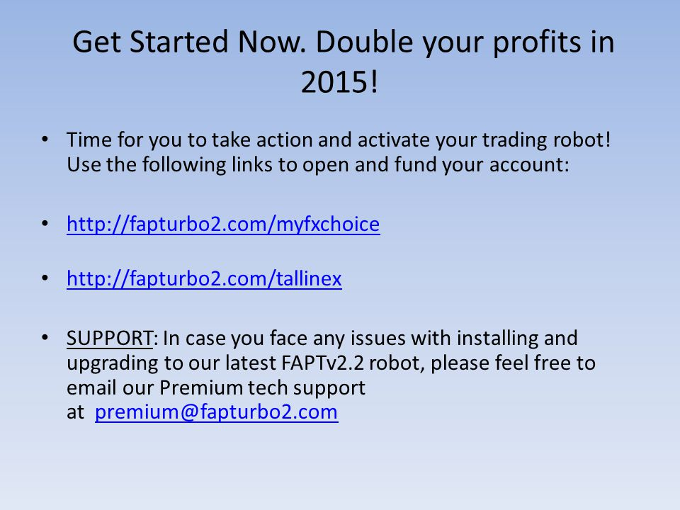 Get Started Now. Double your profits in 2015.