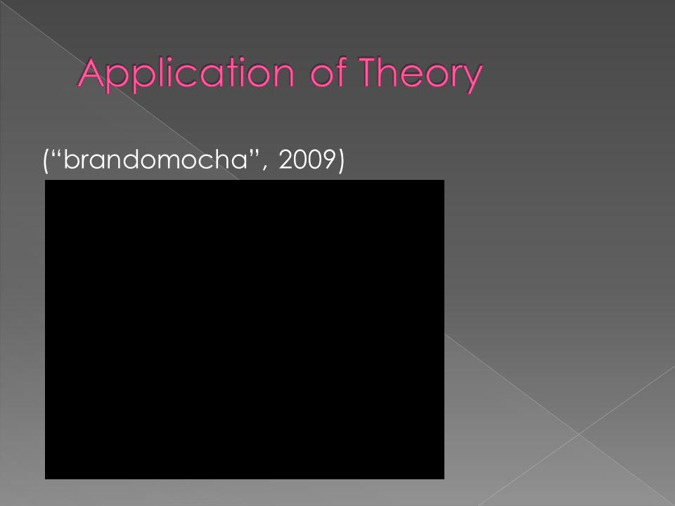 ( brandomocha , 2009)