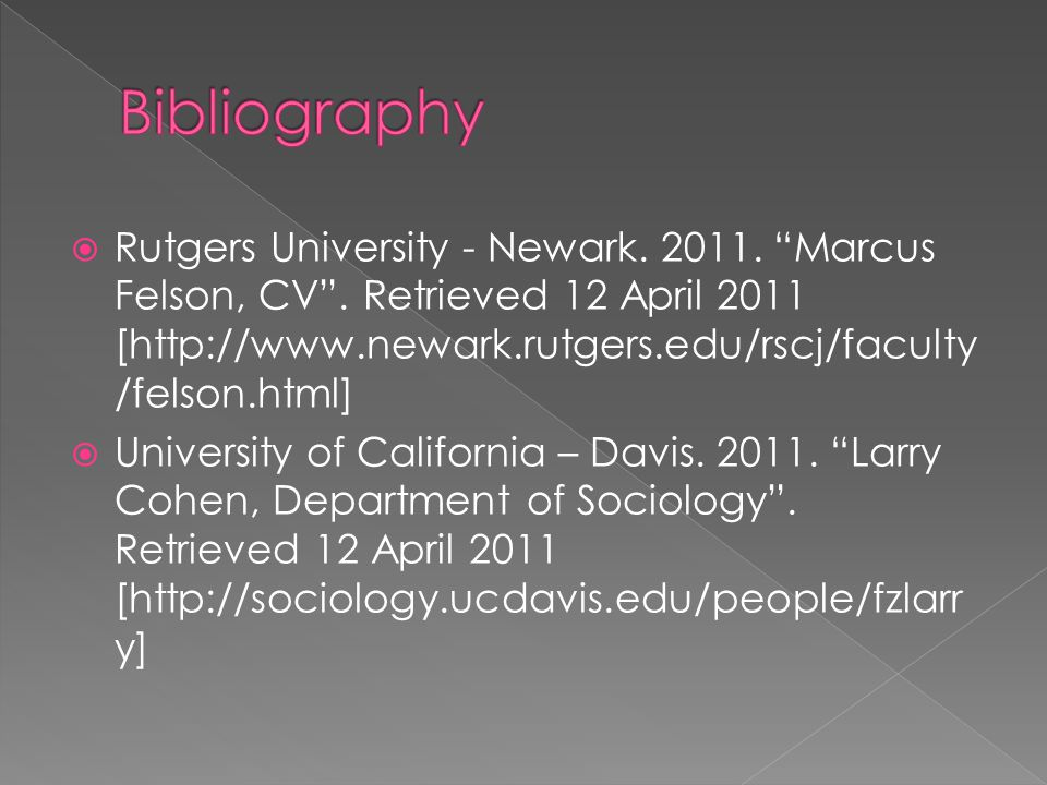  Rutgers University - Newark. 2011. Marcus Felson, CV .