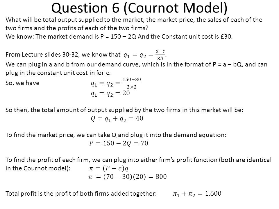 Question 6 (Cournot Model)
