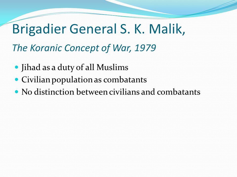 Brigadier General S. K.