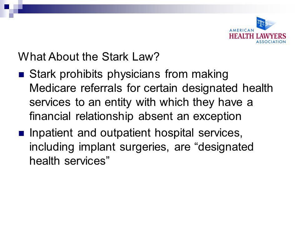 What About the Stark Law.
