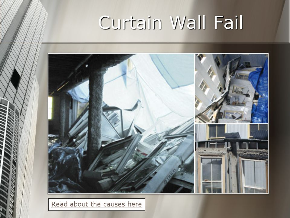 Curtain Wall Fail Read about the causes here