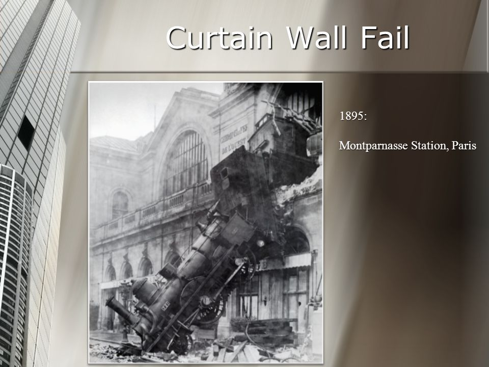 Curtain Wall Fail 1895: Montparnasse Station, Paris