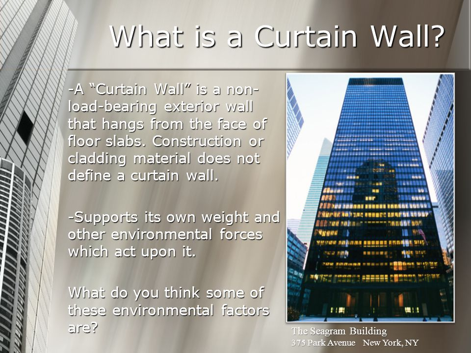 What is a Curtain Wall.