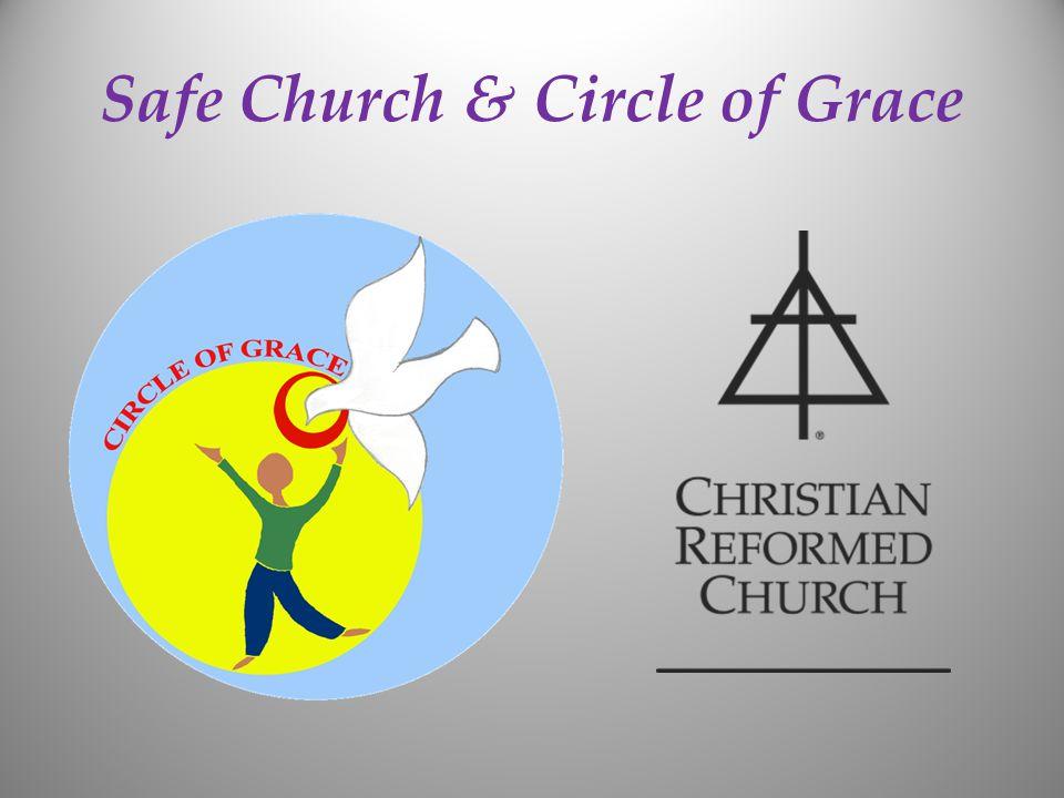 Safe Church & Circle of Grace