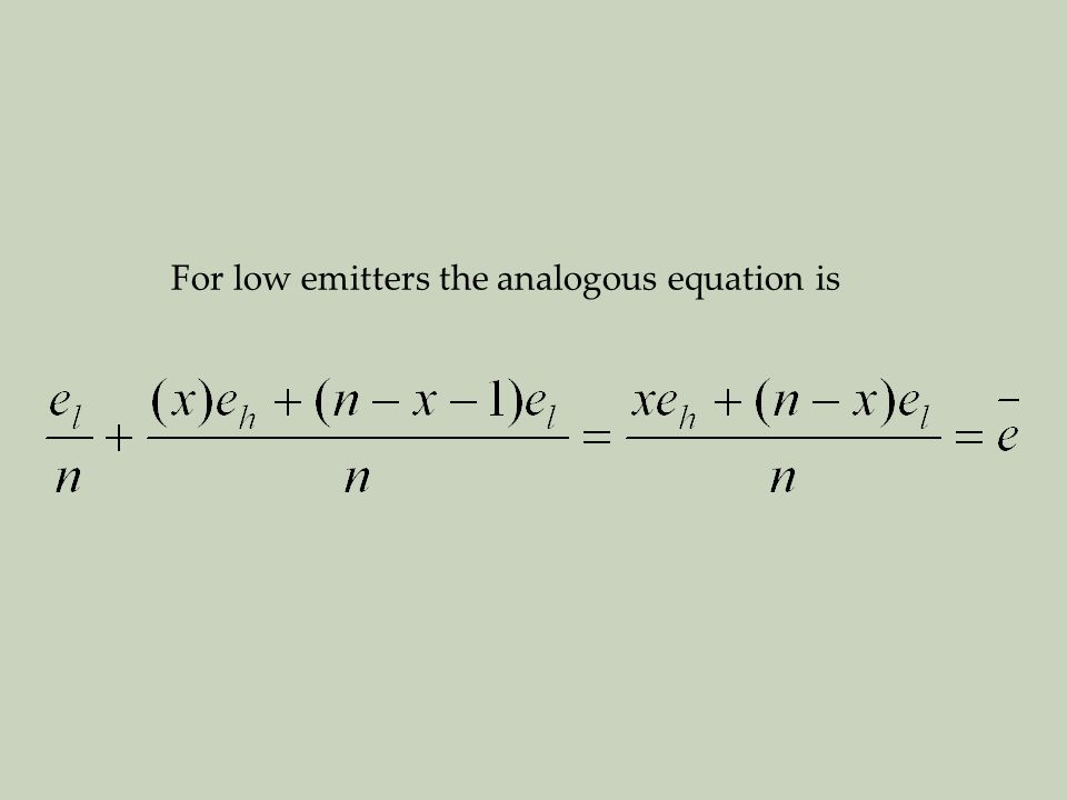 For low emitters the analogous equation is