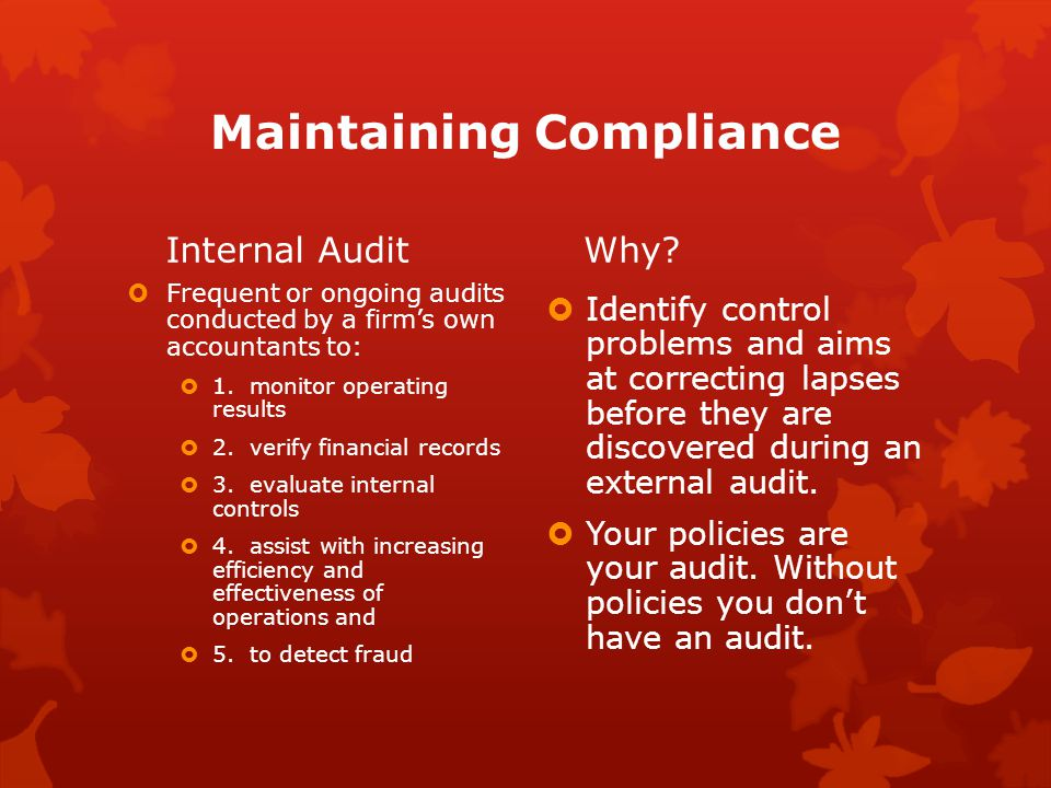 Maintaining Compliance Internal AuditWhy.