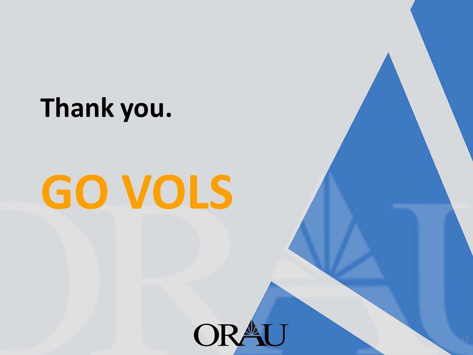 Thank you. GO VOLS 27
