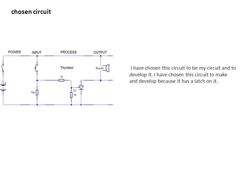 chosen circuit I have chosen this circuit to be my circuit and to develop it.