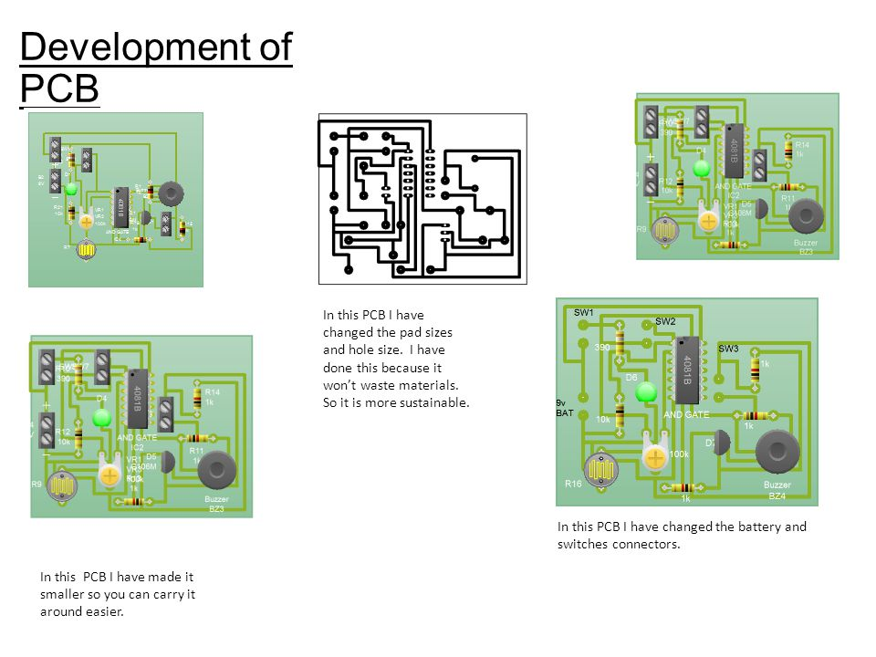 Development of PCB In this PCB I have made it smaller so you can carry it around easier.