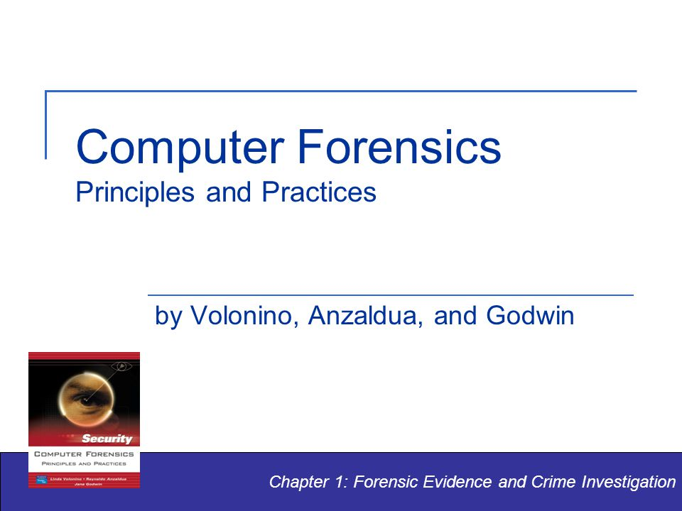 © Pearson Education Computer Forensics: Principles and Practices 12 Civil vs.
