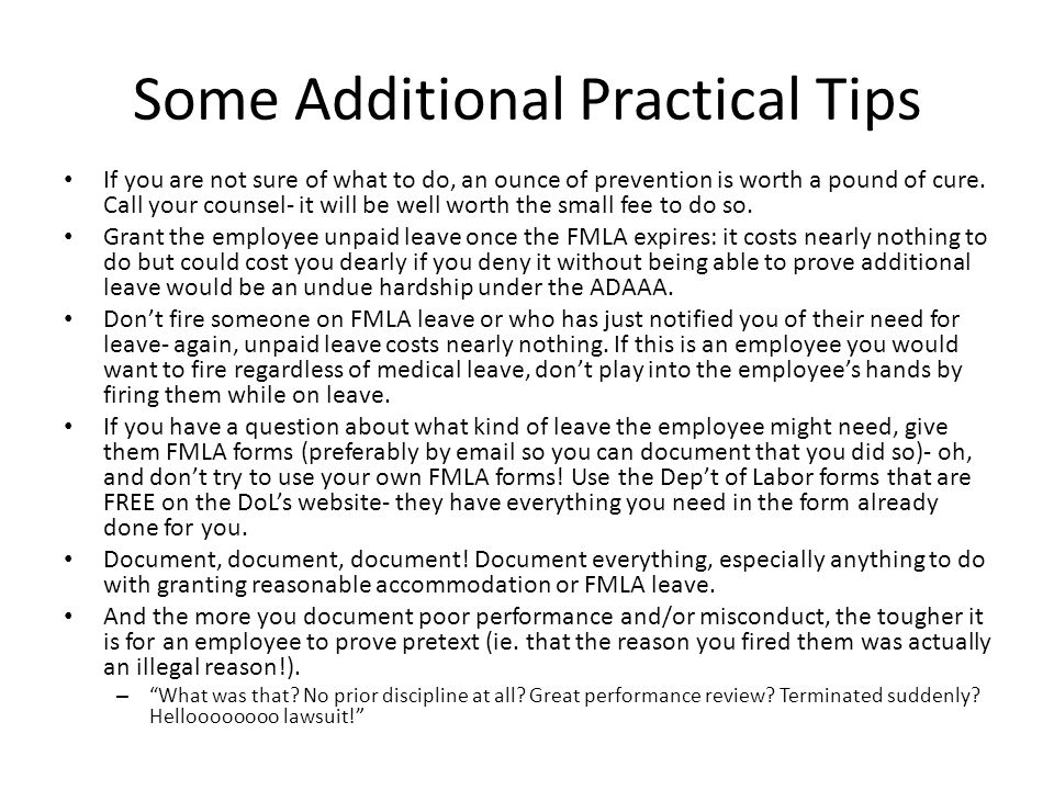 Some Additional Practical Tips If you are not sure of what to do, an ounce of prevention is worth a pound of cure. Call your counsel- it will be well