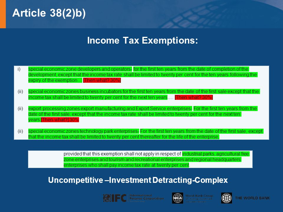 Article 38(2)c) WHT Exemptions: Exemption from the payment of withholding tax on dividends and any other payments made to non-residents during the period that the special economic zone enterprise is exempted from payment of income tax under paragraphs (a) and (b) [No fundamental issue]
