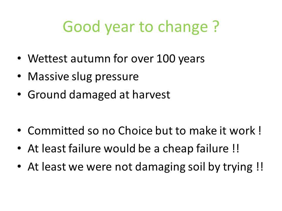 Good year to change .