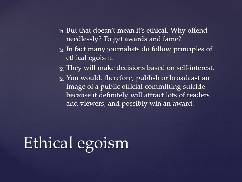  But that doesn't mean it's ethical. Why offend needlessly.