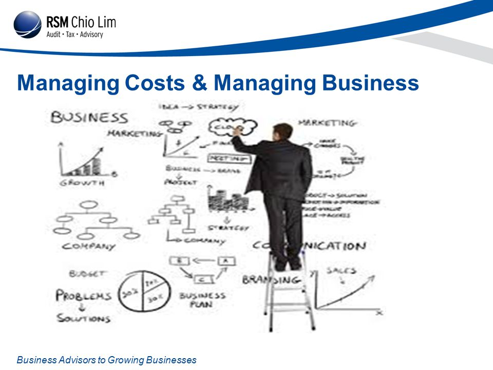 Business Advisors to Growing Businesses Managing Costs & Managing Business