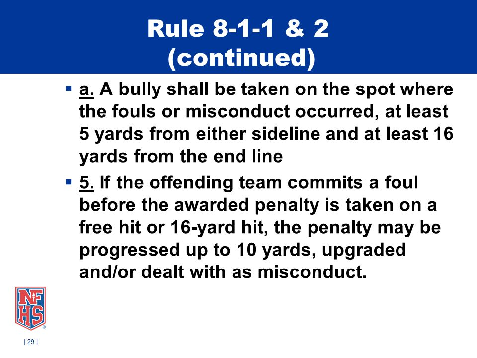 Rule 8-1-1 & 2 (continued)  a.