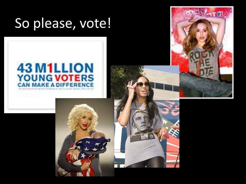 So please, vote!