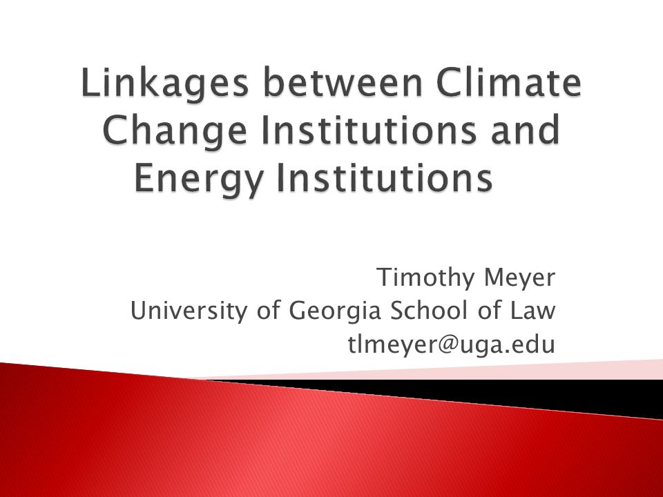 Timothy Meyer University of Georgia School of Law tlmeyer@uga.edu