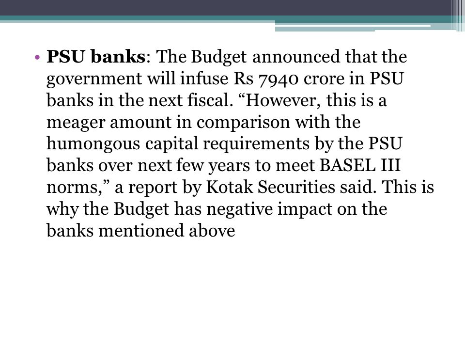 PSU banks: The Budget announced that the government will infuse Rs 7940 crore in PSU banks in the next fiscal.