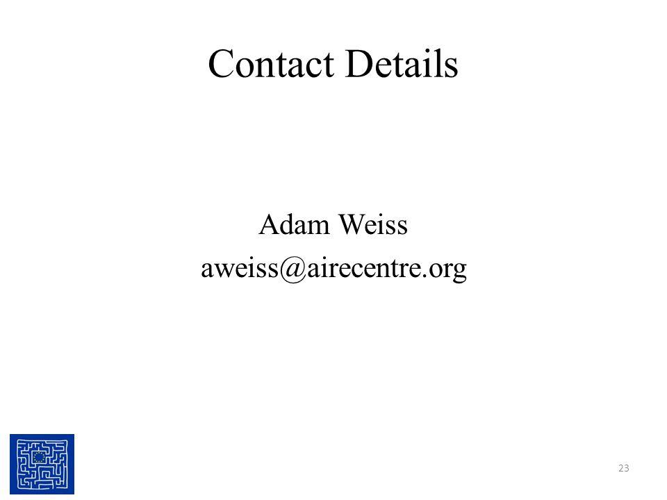 Contact Details Adam Weiss aweiss@airecentre.org 23