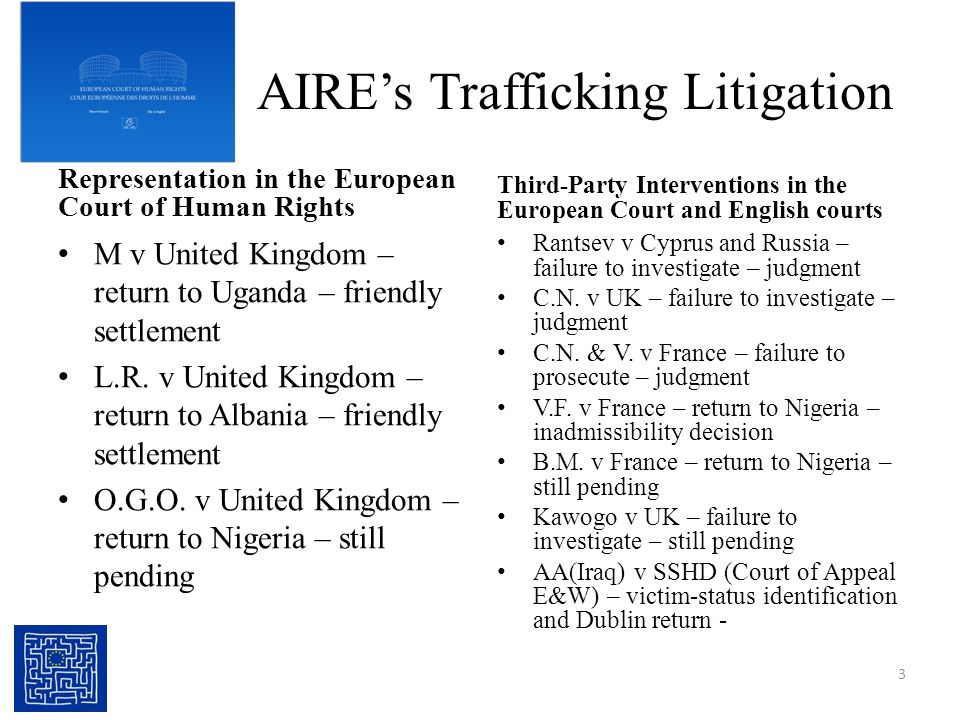 AIRE's Trafficking Litigation Representation in the European Court of Human Rights M v United Kingdom – return to Uganda – friendly settlement L.R.