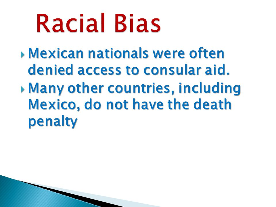  Mexican nationals were often denied access to consular aid.