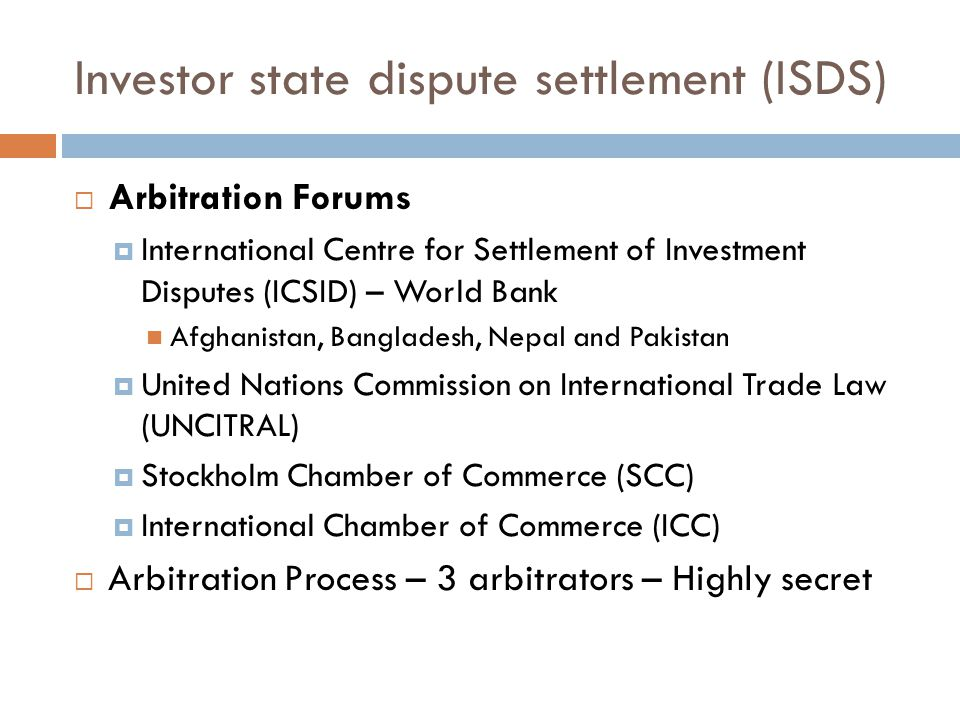 Investor state dispute settlement (ISDS)  Arbitration Forums  International Centre for Settlement of Investment Disputes (ICSID) – World Bank Afghan