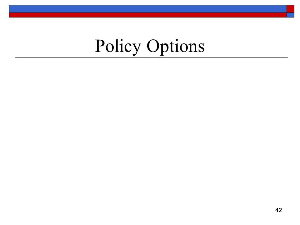 Policy Options 42