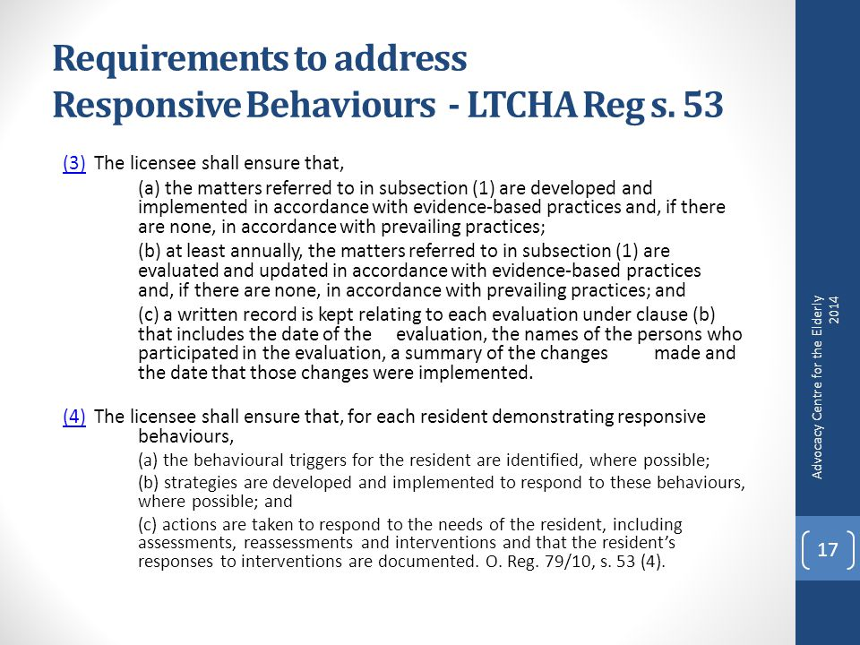 Requirements to address Responsive Behaviours - LTCHA Reg s.