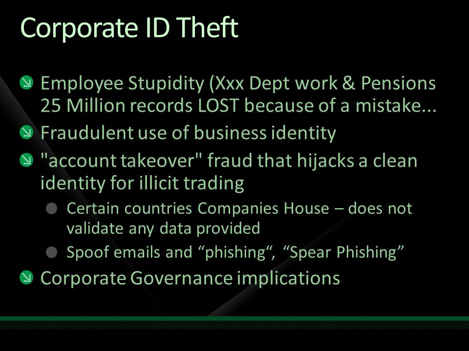 Corporate ID Theft Employee Stupidity (Xxx Dept work & Pensions 25 Million records LOST because of a mistake...