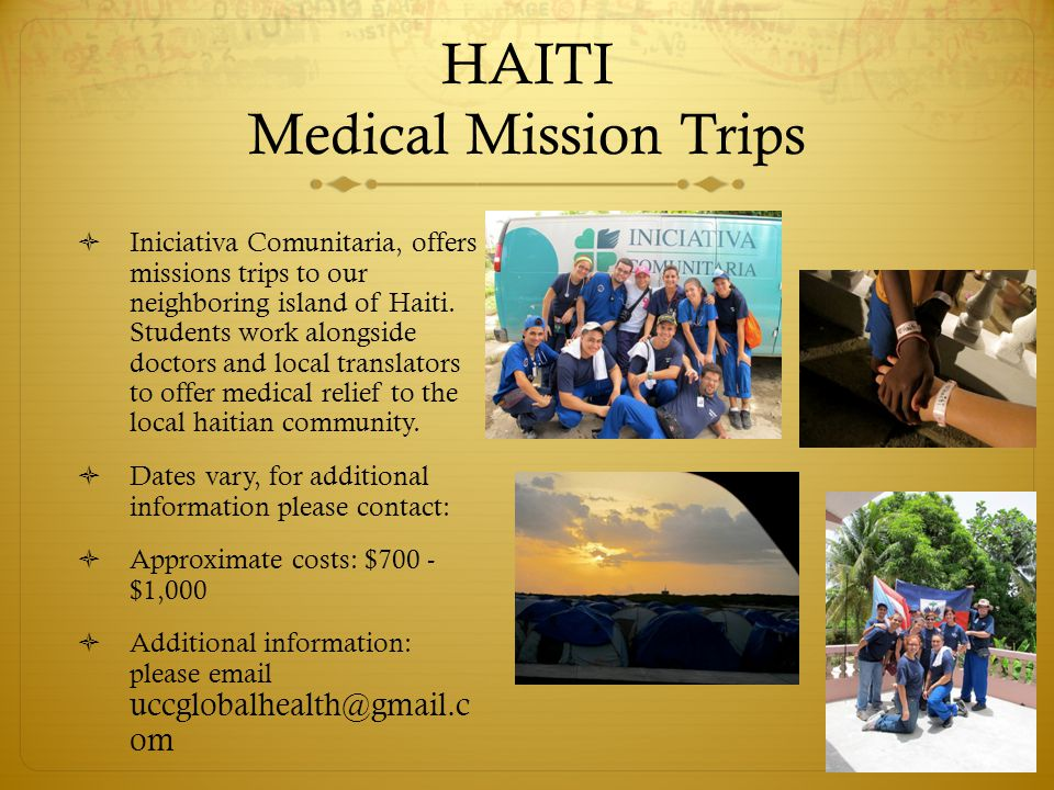HAITI Medical Mission Trips  Iniciativa Comunitaria, offers missions trips to our neighboring island of Haiti.