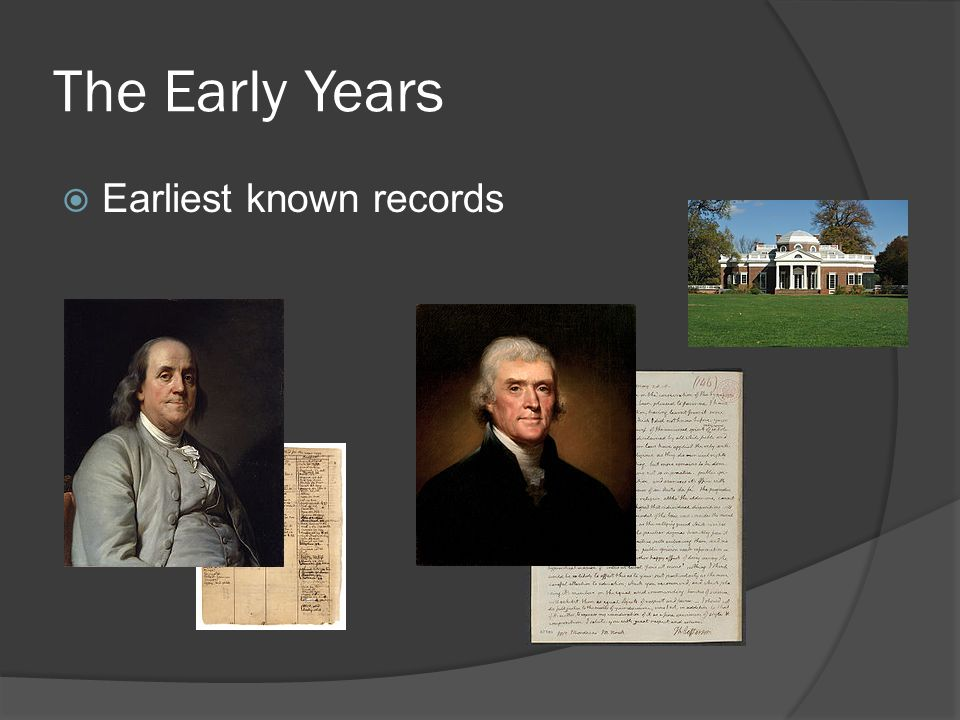 The Early Years  Earliest known records