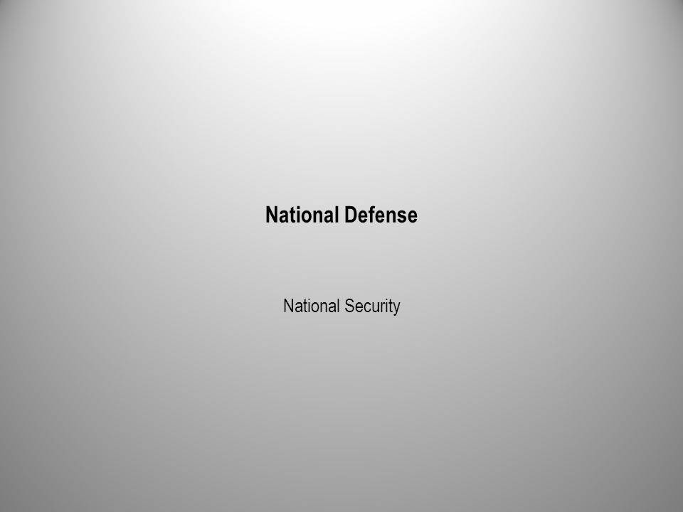 National Defense National Security