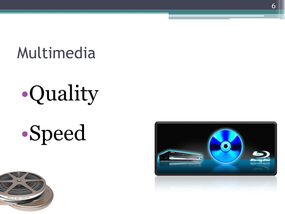 Multimedia Quality Speed 6
