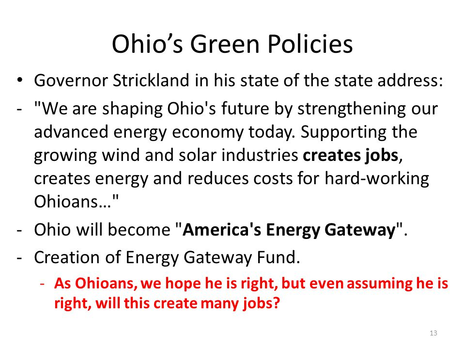 Ohio's Green Policies Governor Strickland in his state of the state address: -