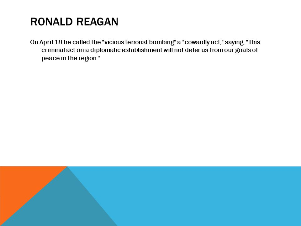 RONALD REAGAN On April 18 he called the