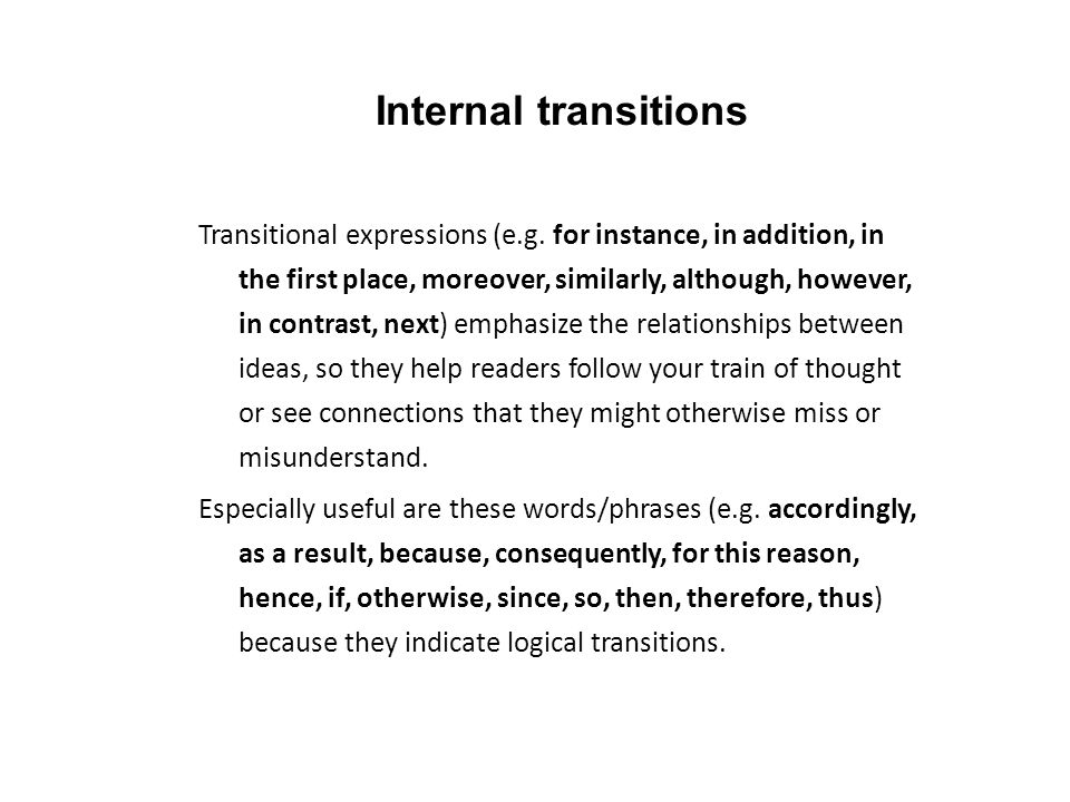 Internal transitions Transitional expressions (e.g.
