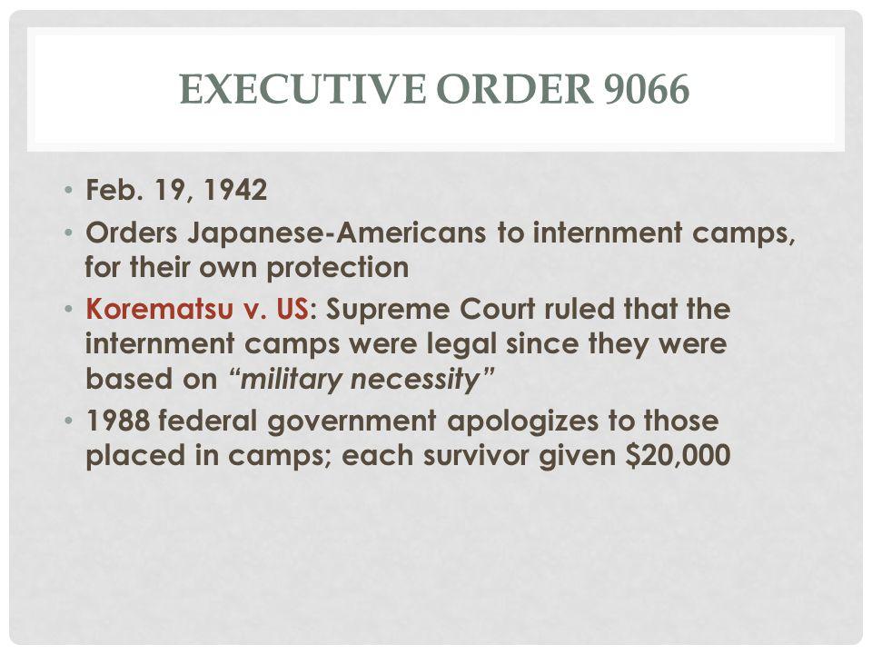 EXECUTIVE ORDER 9066 Feb.
