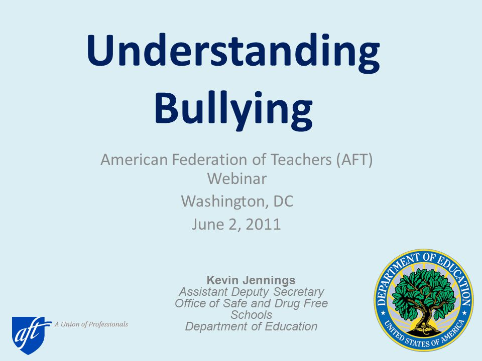 Create a Safe Environment in which Bullying Is Unacceptable Establish yourself as a clear and visible authority with responsibility for making the school experience safe and positive.