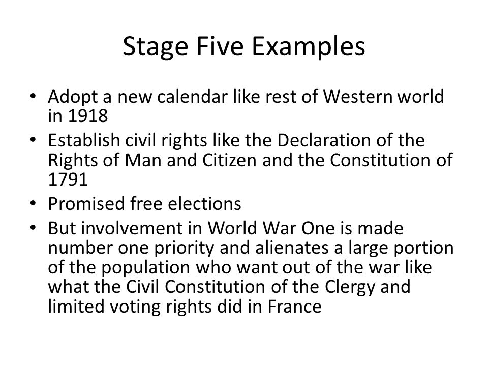 Stage Four Examples Duma met on March 12, 1917 to establish a Provisional Government made up mostly of the middle class like the National Assembly and